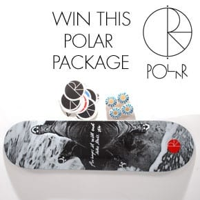 Win A Polar Skateboards Package