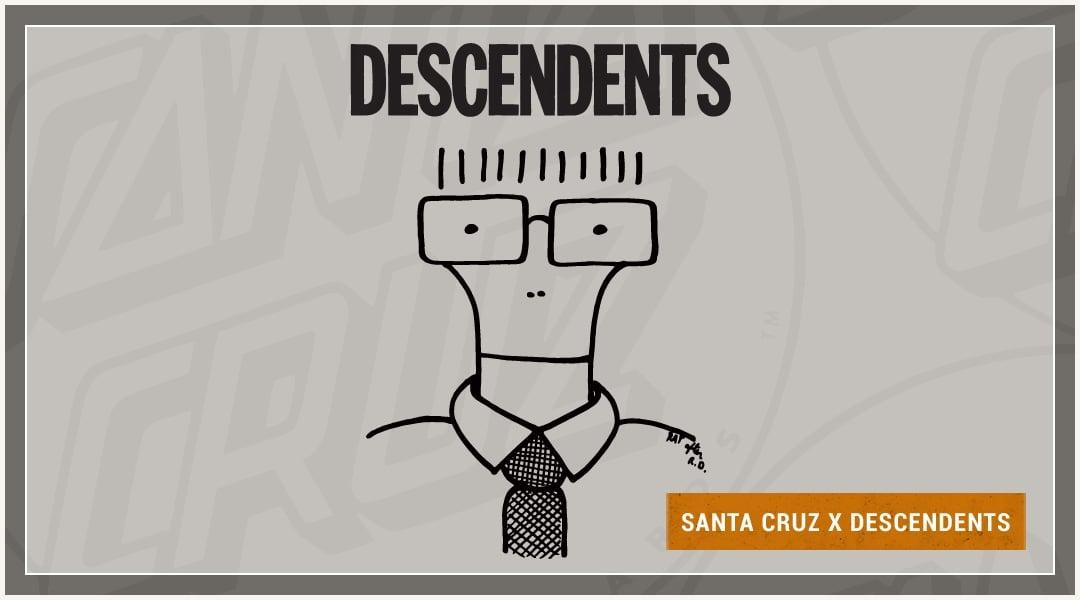 Santa Cruz X The Descendents
