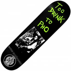 Nuge Too Drunk To Pho Skateboard Deck 8.0