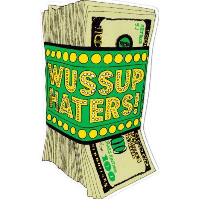 Shake junt money talks skateboard sticker