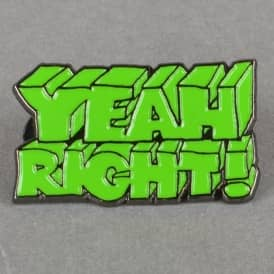 Yeah Right Enamel Pin Badge - Green